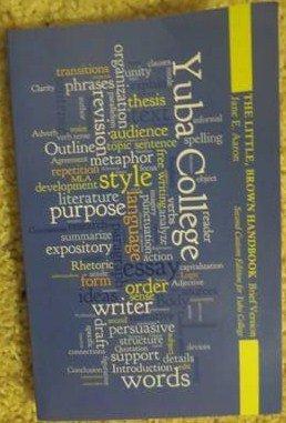 The Little, Brown Handbook Brief Version Second Custom Ed. For Yuba College