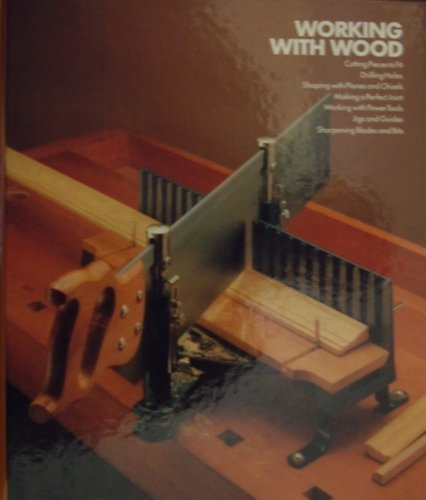 Home Repair and Improvement: Working With Wood