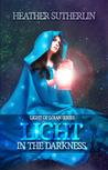A Light in the Darkness, Light of Loian