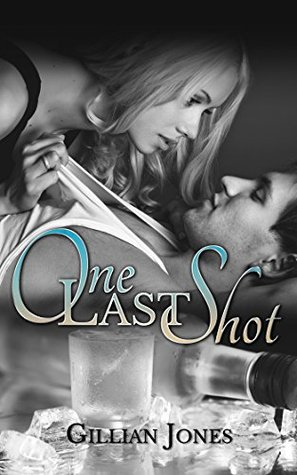 One Last Shot (Pub Fiction #3) by Gillian Jones