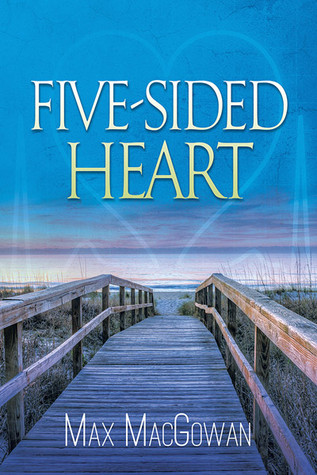 Book Review: Five-Sided Heart by Max MacGowan