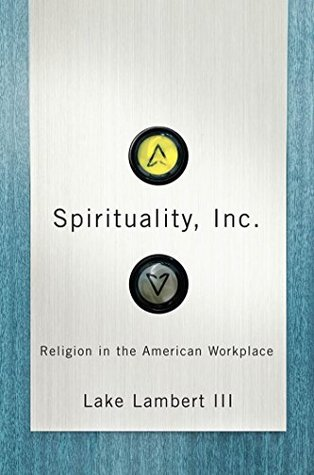 spirituality-inc-religion-in-the-american-workplace