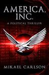 America, Inc. (The Black Swan Saga, #1)