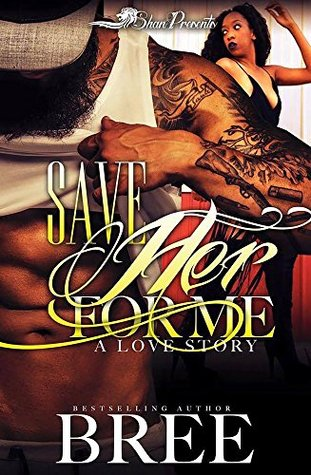 Save Her For Me: A Love Story