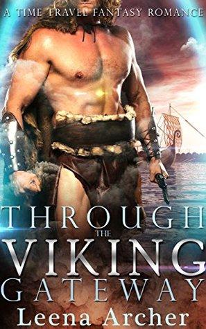 Time Travel Romance Through The Viking Gateway Ancient World