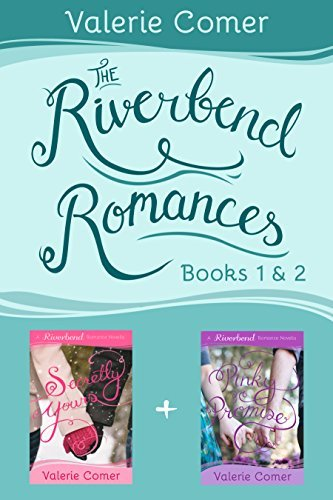 Secretly Yours / Pinky Promise (Riverbend Romance #1-2)