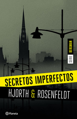 Secretos imperfectos (Sebastian Bergman, #1)