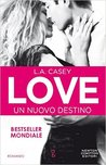 Love by L.A. Casey