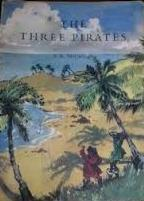 The Three Pirates (Griffin Pirate Stories Series 1 Book 1)