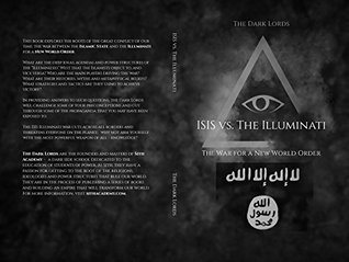 ISIS vs. the Illuminati: The War for a New World Order
