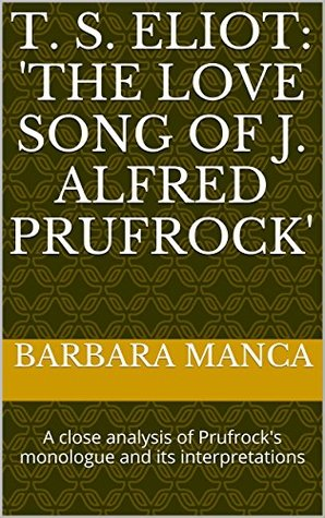 eliot the lovesong of j alfred prufrock analysis