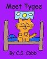 Meet Tygee (The Adventures of Tygee the Fluffy Kitten Book 1)