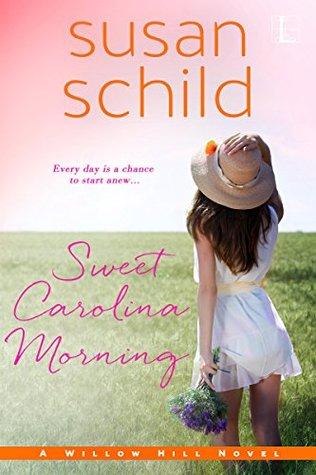 Sweet Carolina Morning(Willow Hill)