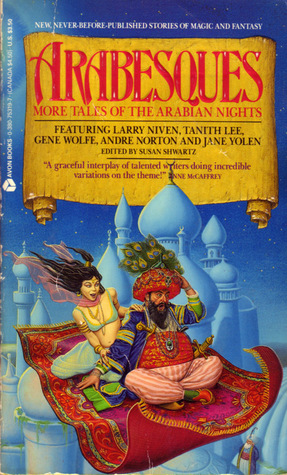 Arabesques: More Tales of Arabia: More Tales of the Arabian Nights