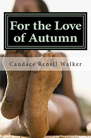 For the Love of Autumn: A Compelling Story of Redemption