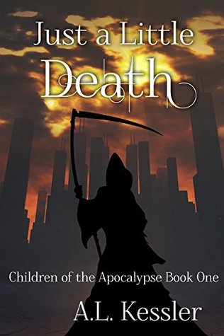 Just a Little Death (Children of the Apocalypse, #1)