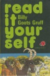 Billy Goats Gruff (Read It Yourself)