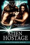Alien Hostage by Tracy St. John