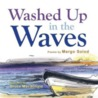 Washed Up in the Waves