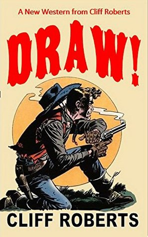 draw-the-connor-slate-western-series-3-a-new-western-from-cliff-roberts