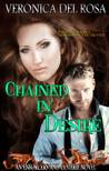 Chained in Desire (Enforcers and Coterie, #4)