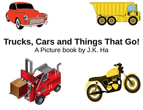 Cars, Trucks and Things That Go!: A Picture Book