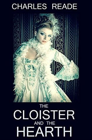 The Cloister and the Hearth and 12 Other Novels: Boxed Set