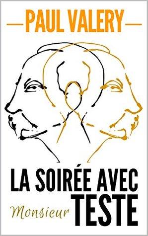 LA SOIREE AVEC MONSIEUR TESTE