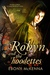 Robyn & The Hoodettes: The Outlaw of Folktales in a Young Adult Fairytale Romance