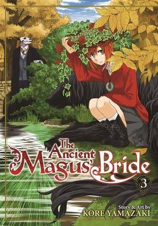The Ancient Magus' Bride, Vol. 3