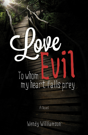 love-evil-to-whom-my-heart-falls-prey