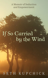 If so carried by the wind