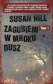 Zagubieni w mroku dusz tom 1 by Susan Hill