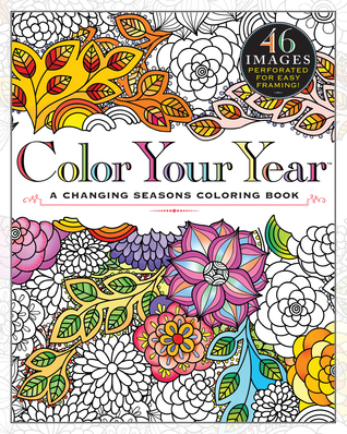 The Changing Seasons: A Color Your Year Coloring Book
