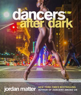 Dancers After Dark by Jordan Matter