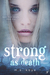 Strong as Death (Born from ...
