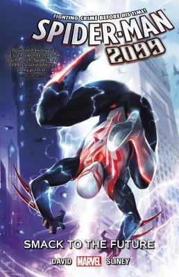 Spider-Man 2099, Volume 3: Smack to the Future