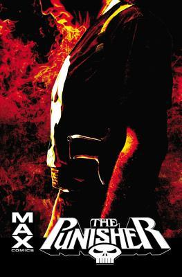Punisher Max: The Complete Collection Vol. 4(The Punisher, Volume VI: MAX 9-10) - Garth Ennis