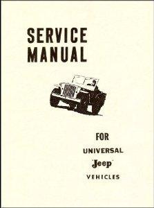 service manual for universal jeep vehicles by kaiser jeep rh goodreads com Kaiser Hospital Locations Kaiser Permanente Irvine