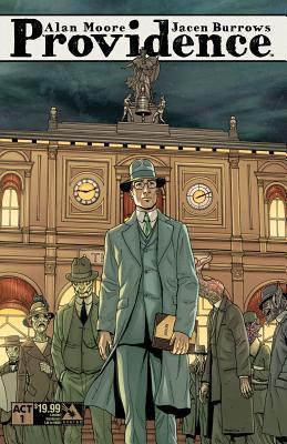 Providence act 1 by Alan Moore