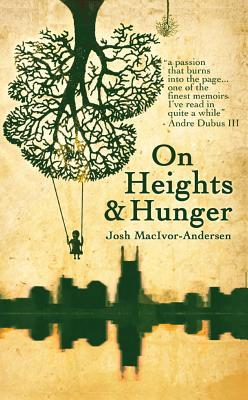 On Heights & Hunger