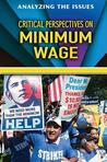 Critical Perspectives on the Minimum Wage