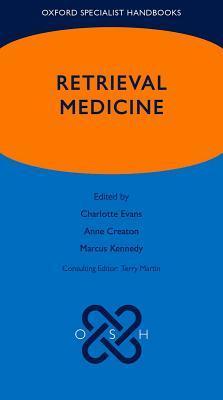Oxford Specialist Handbook of Retrieval Medicine