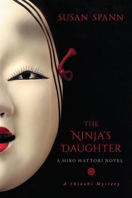 The Ninja's Daughter (Shinobi Mystery, #4)