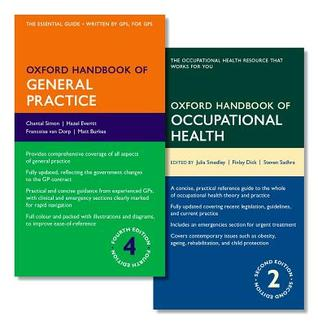 Oxford Handbook of General Practice 4e and Oxford Handbook of Occupational Health 2e