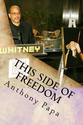 This Side of Freedom by Anthony Papa