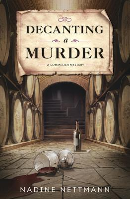 Decanting a Murder (A Sommelier Mystery #1)