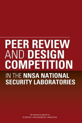 Peer Review and Design Competition in the Nnsa National Security Laboratories