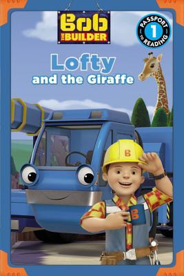 Bob the Builder: Lofty and the Giraffe