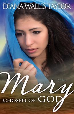 Mary: Chosen of God